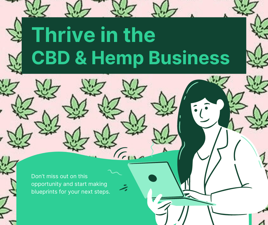Make Bank! Here are 5 Tips on How to Thrive in the CBD & Hemp Business