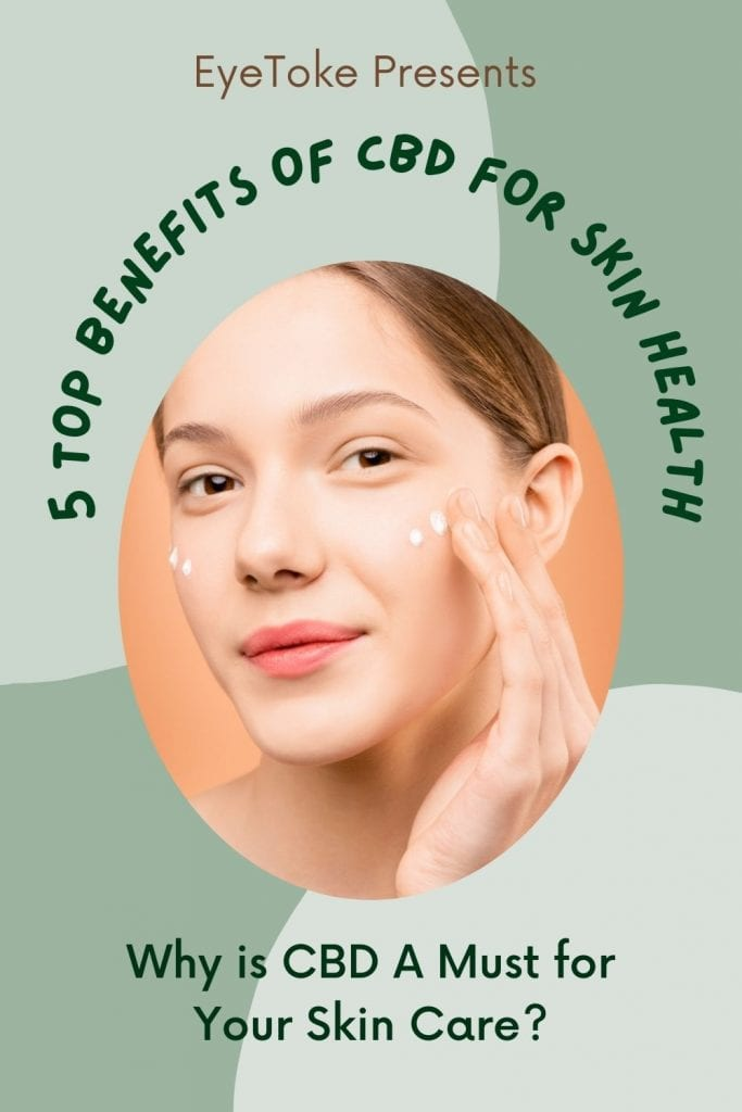 5 Reasons for CBD for skin care