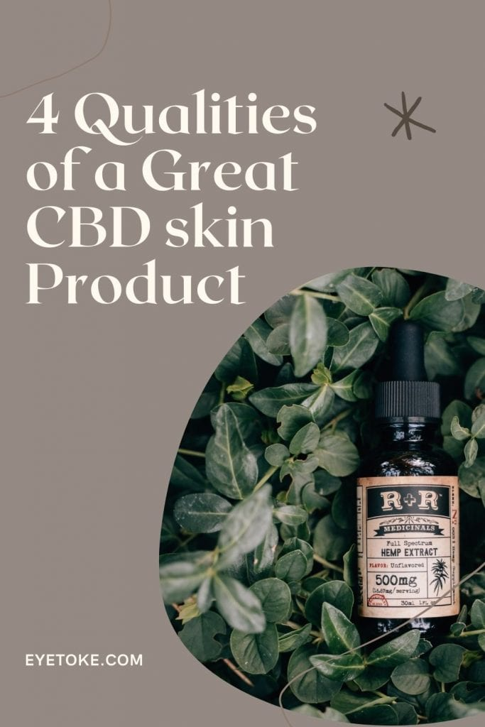 4 Qualities of a Great CBD Product