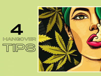4 Tips to Feel Better With Weed – No more hangovers!